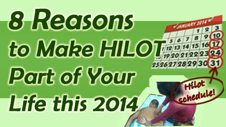 8 Reasons to Make Hilot Part of Your Life this 2014