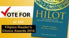 Vote for 'Hilot' by visiting: http://www.surveygizmo.com/s3/1770191/Filipino-Readers-Choice-Awards-2014-Online-Ballot