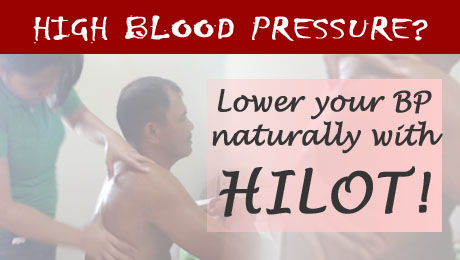 High blood pressure? Lower it naturally with Hilot!